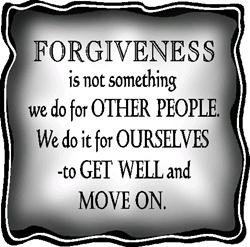 Now, don't get me wrong: I am a huge fan of forgiveness as well as ...