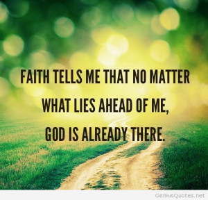 Quotes About Faith In God Quotes About Faith In God