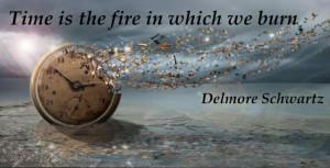 Delmore Schwartz time quote... love how the clock looks...