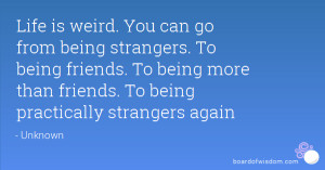 quotes about being weird weird quotes quotes about being weird