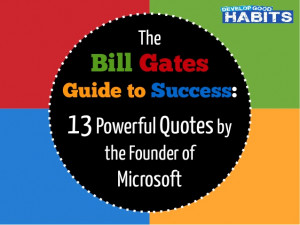 The Bill Gates Guide to Success: 13 Powerful Quotes by the Founder of ...