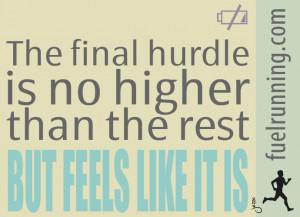 Fitness Stuff #22: FUEL Running Inspiration: Final Hurdle