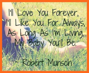 Love You Forever Quotes from the Book