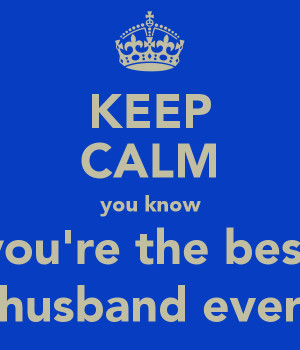ever best husband ever best husband ever the best husband ever of the ...