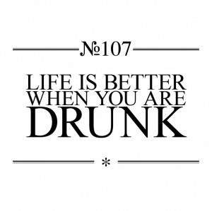 ... Picture: Funny Quotes About Life And Alcohol Jokes In Simple Design