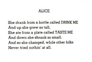 Alice' poemPoetry by: Shel SilversteinSource: reverberating