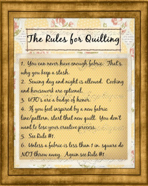 The Rules of Quilting A Creative Motivational by ChezLorraines, $12.00