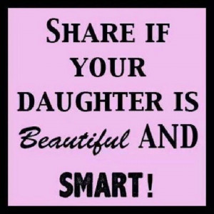 am blessed with a beautiful and smart daughter!!