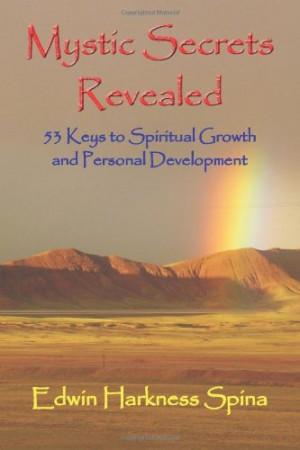 ... Secrets Revealed: 53 Keys to Spiritual Growth and Personal Development