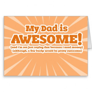 my_dad_is_awesome_funny_fathers_day_cards ...