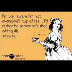 ecards #quotes #tequila #alcohol #funny #true #instagood #instadaily ...