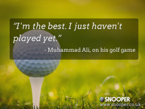 Great man, great quotes…