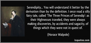 Serendipity... You will understand it better by the derivation than by ...