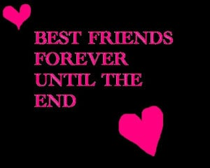 Best Friend Forever Love :)