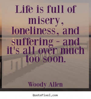 ... woody allen more success quotes love quotes inspirational quotes life