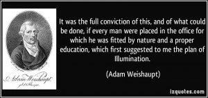 It was the full conviction of this, and of what could be done, if ...