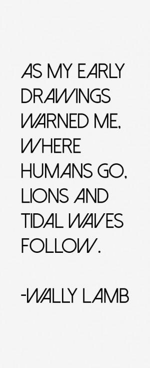 Wally Lamb Quotes & Sayings