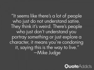 Mike Judge Quotes