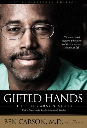 ... me to say except this: Learn as much as you can about Dr. Ben Carson