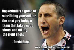 In all the research you do as a coach, studying other coaches and ...