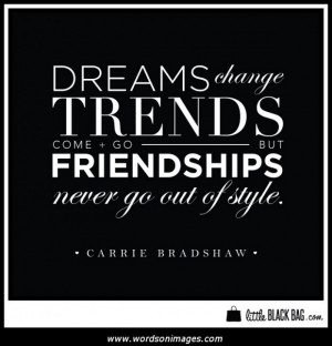 Carrie Bradshaw Quotes About Friendship