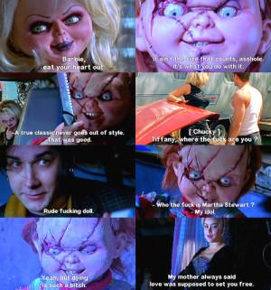 buffalo66:Bride of Chucky (1998) My favorite quotes.