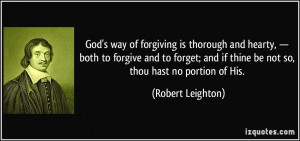 God's way of forgiving is thorough and hearty, — both to forgive and ...