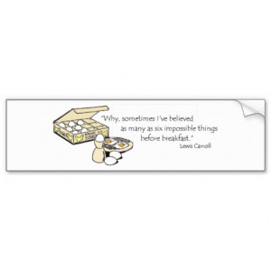 Lewis Carroll Quote Bumper Sticker