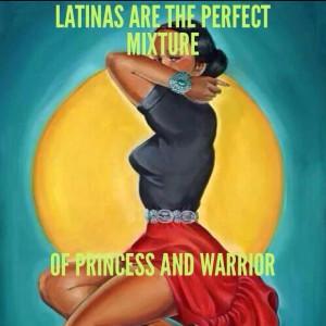 Proud to be Latina.