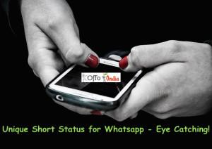 Unique Short Status for Whatsapp – Eye Catching!