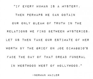 Norman Mailer Quote