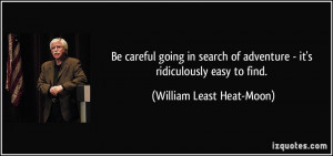 More William Least Heat-Moon Quotes