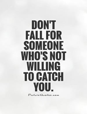 Falling In Love Quotes Supportive Quotes Relationship Advice Quotes