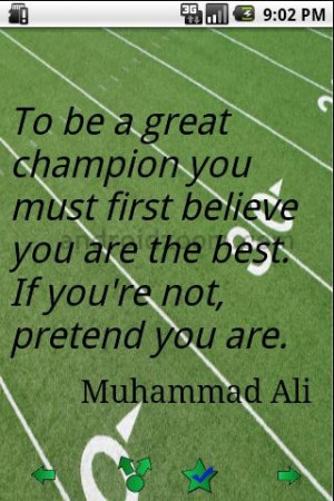 To Be A Great Champion You Must First Believe You Are The Best If You ...