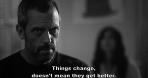 House TV Show Quote