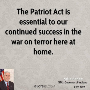 Mike pence politician quote the patriot act is essential to our