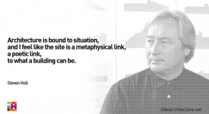 Quote #125 – Steven Holl - http://www.hairstyleandwedding.com/decor ...