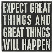 Learning To Expect Great Things
