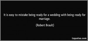 It is easy to mistake being ready for a wedding with being ready for ...