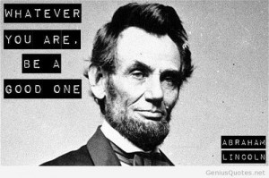 Abraham Lincoln Quote with photo