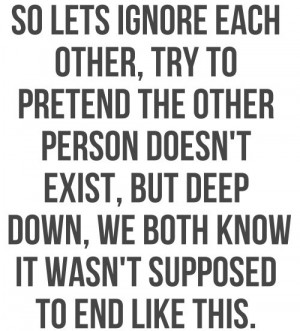 So Lets Ignore Each Other, Try To Pretend The Other Person Doesn't ...
