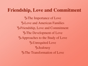 Friendship, Love and Commitment