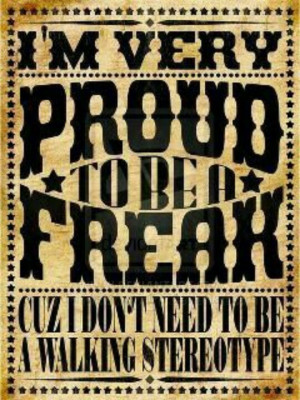 Are you a freak n proud