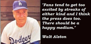 Walt alston quotes 1