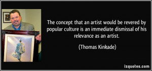 More Thomas Kinkade Quotes