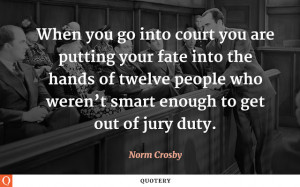 ... who weren t smart enough to get out of jury duty # funny # juryduty