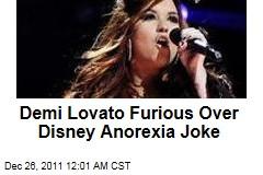 Demi Lovato Furious Over Disney Channel Anorexia Joke
