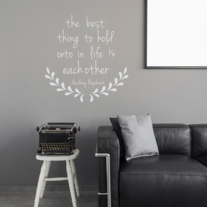 Vinyl Wall Art Quote Family The Best Thing To Hold On To In Life