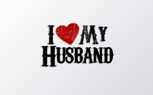 Home » Quotes » I Love My Husband Quotes Saying Wallpaper