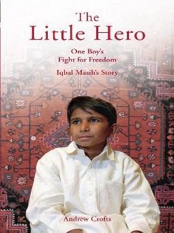 Iqbal Masih – A Great Hero against Child Labor